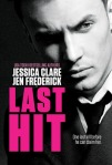 Last Hit by Jessica Clare and Jen Frederick